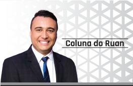 Coluna de Opinião Política do Ruan Moreira