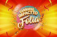 Confira os pontos de venda para o Carnaval Impactto Folia 2019 em Lagoa Santa