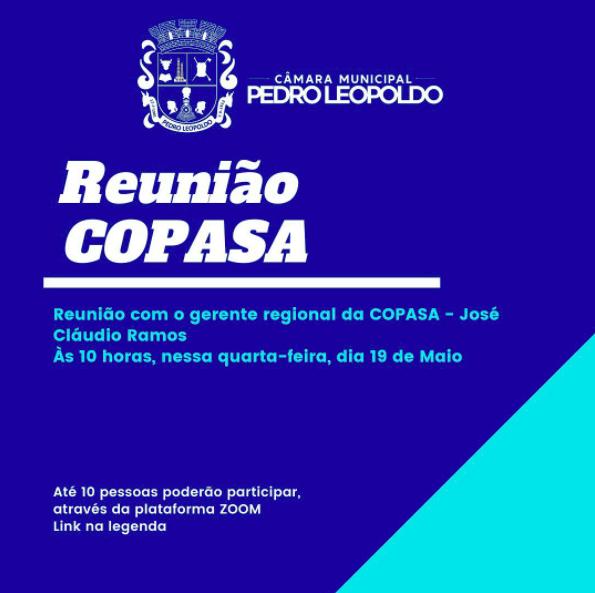 Câmara Municipal de Pedro Leopoldo comunica uma reunião aberta com Gerente da COPASA