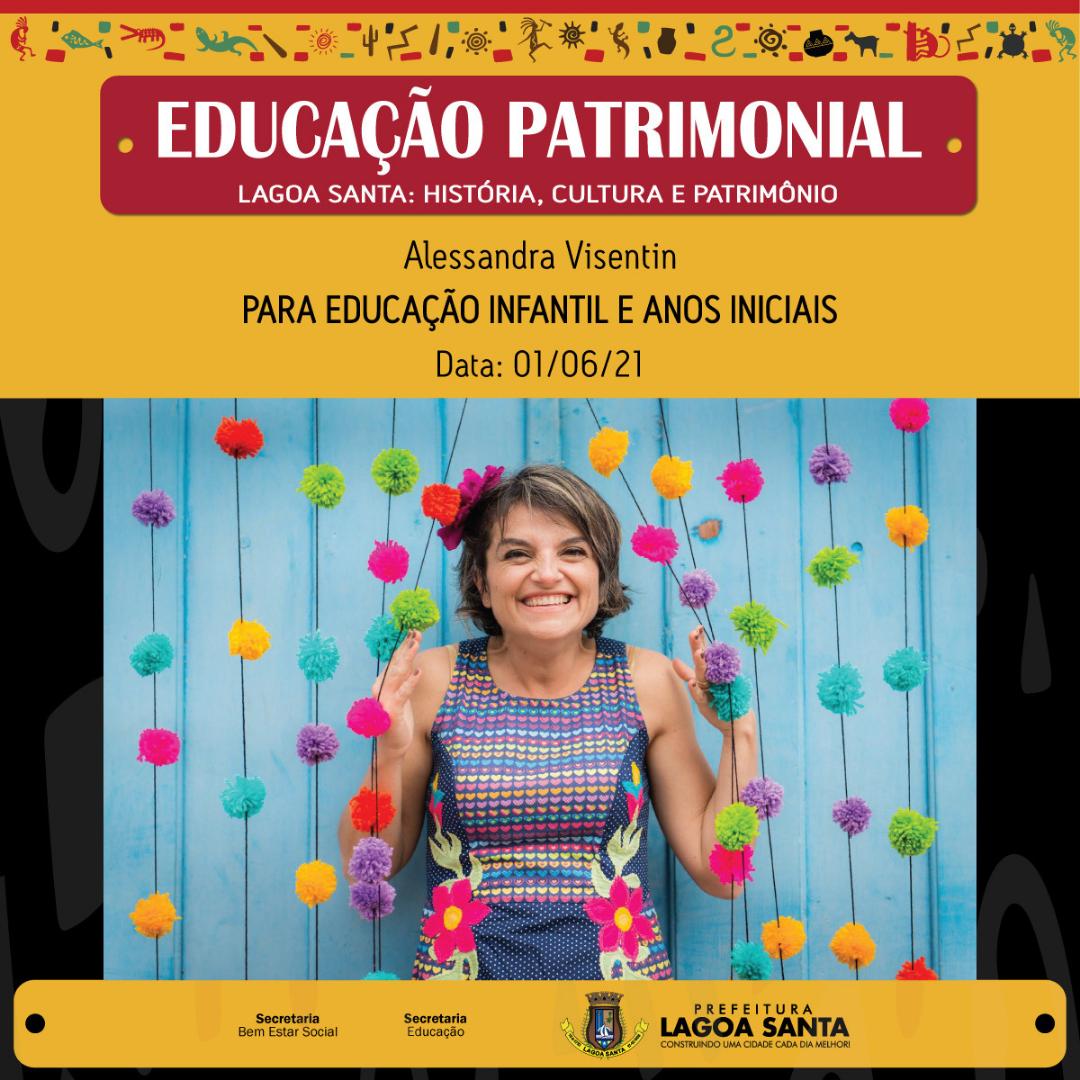Vai começar o Projeto Educação Patrimonial com a contadora de histórias Alessandra Vissentin