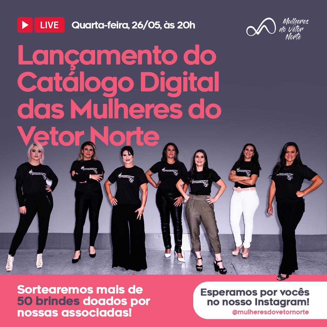 """Amanhã (26/05) acontece o lançamento do catálogo digital das """"Mulheres do Vetor Norte"""""""