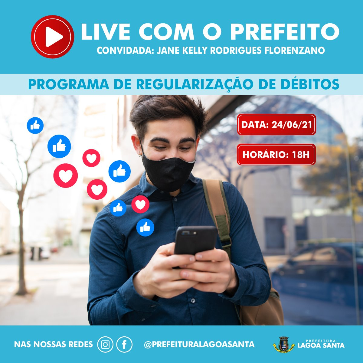 """Prefeitura de Lagoa Santa transmite mais uma """"Live com o Prefeito"""" com o tema Programa de Regularização de Débitos"""