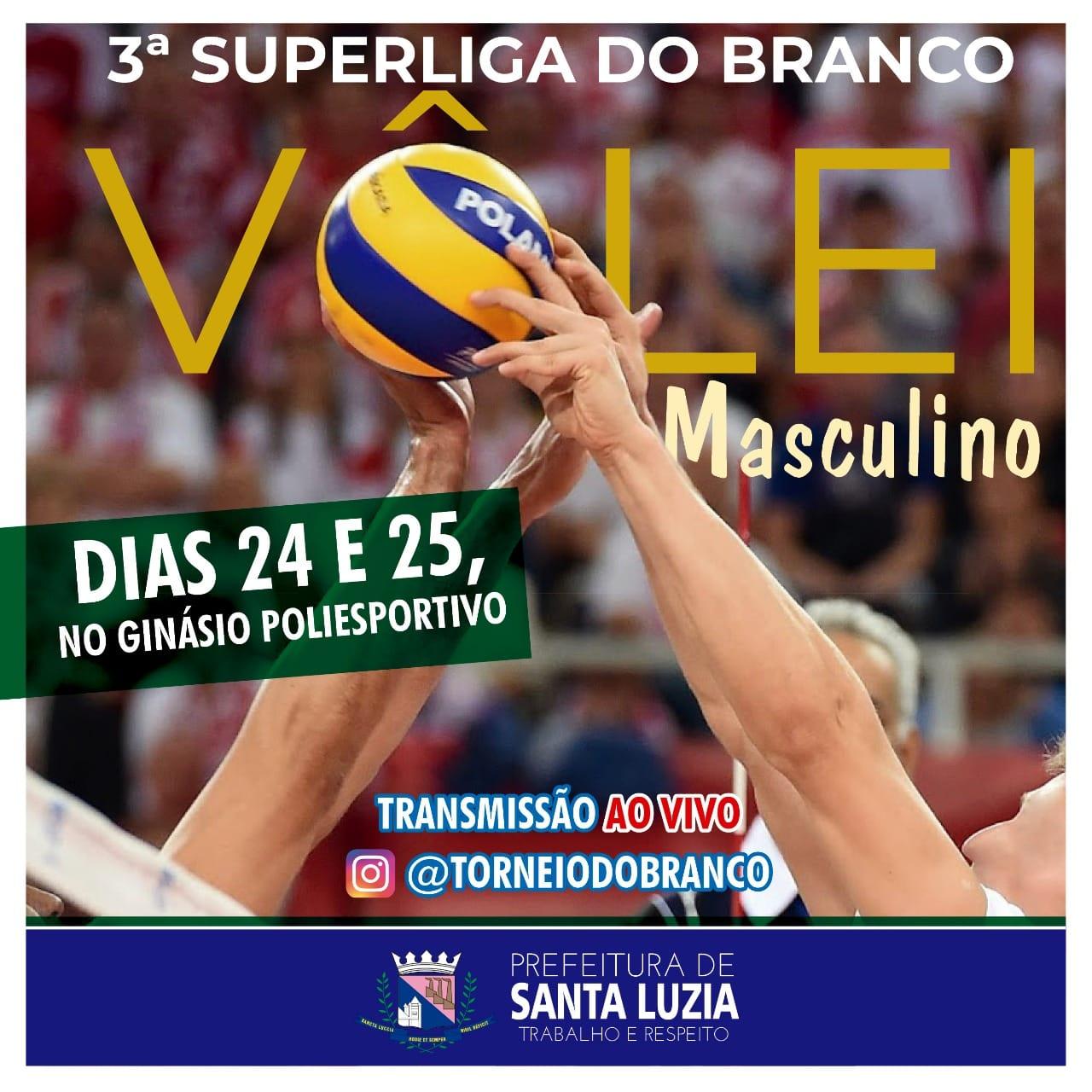 Santa Luzia vai transmitir neste final de semana a 3ª Superliga do Branco de vôlei masculino