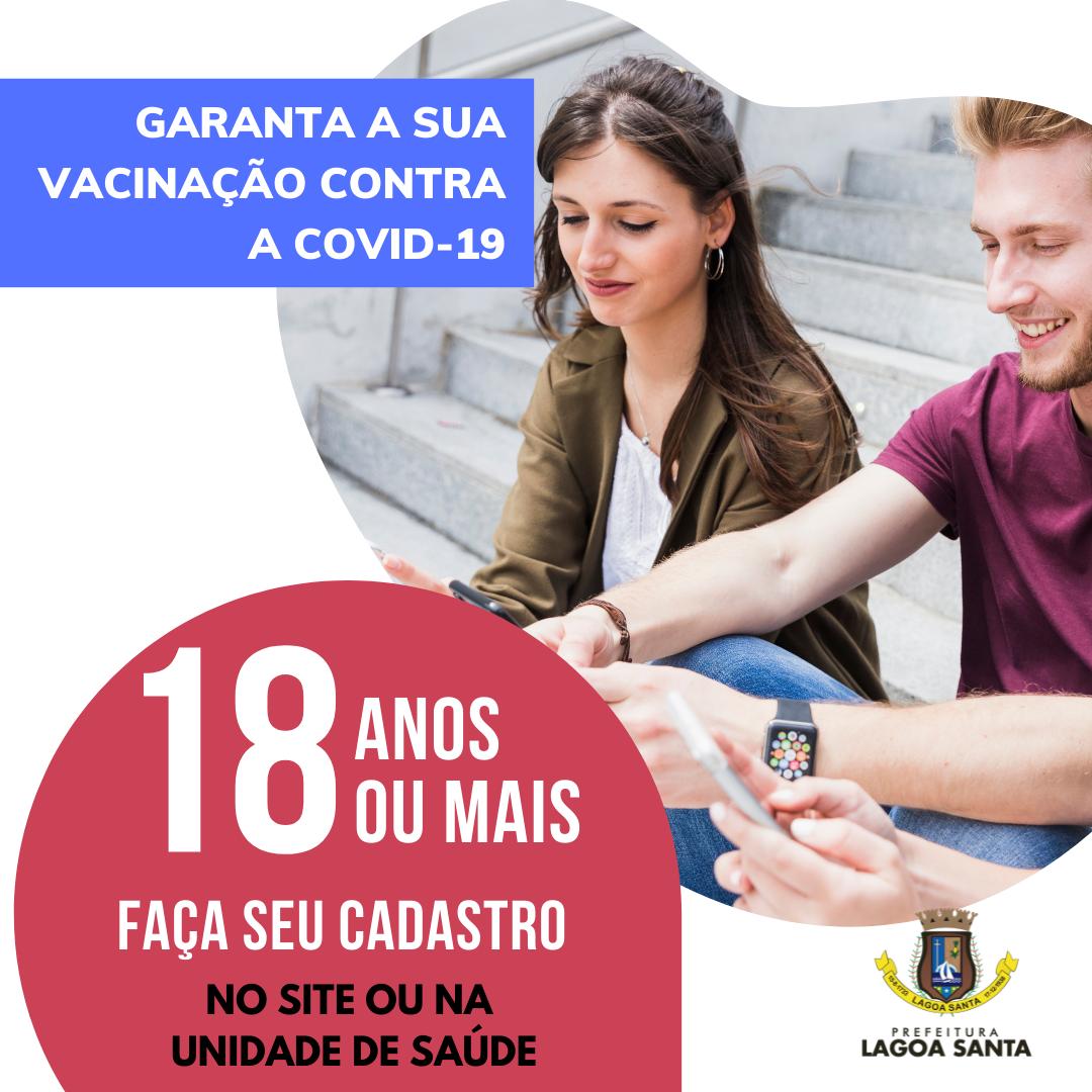 Prefeitura de Lagoa Santa inicia o cadastro para a vacinação da população com  18 anos ou mais