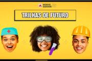 Termina hoje a inscrição do Programa Trilhas do Futuro; confira vagas remanescentes