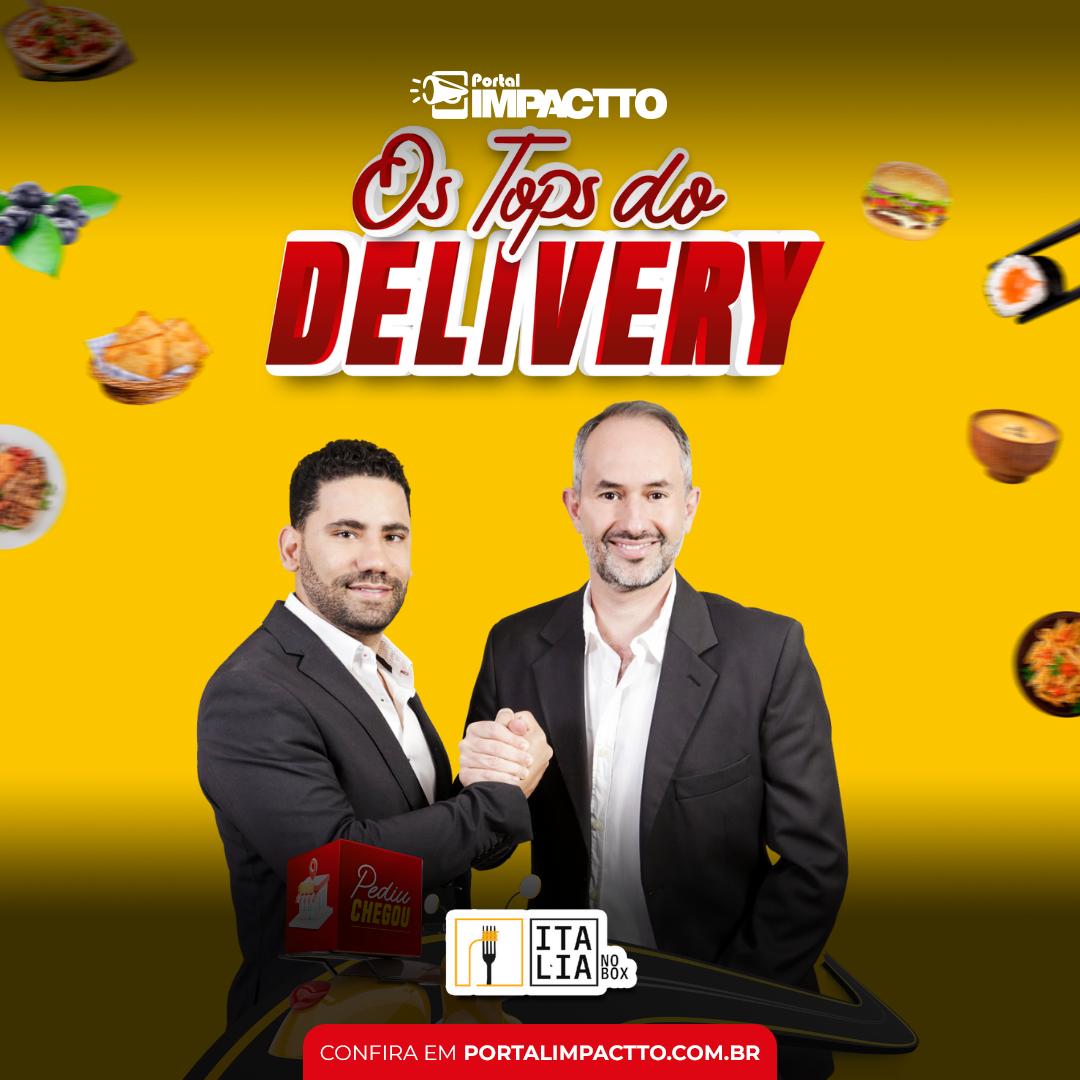 Os Tops do Delivery: Itália no Box